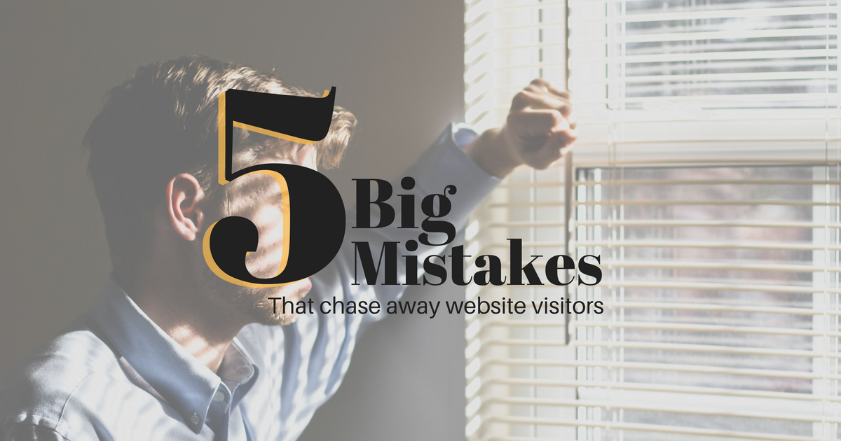 5-big-mistakes-that-chase-your-website-visitors