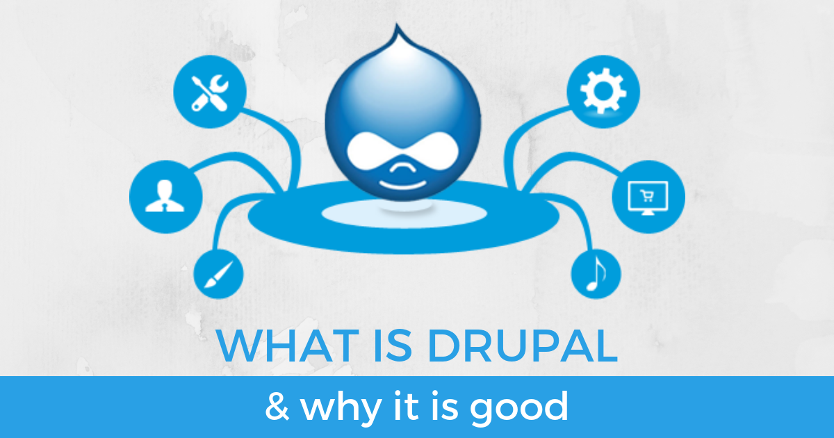 What is Drupal & why it's good   Orangesoft Malaysia